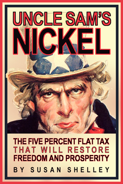 """Cover of """"Uncle Sam's Nickel: The Five Percent Flat Tax that will Restore Freedom and Prosperity"""""""