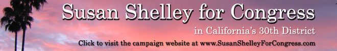 Susan Shelley for Congress in California's 30th District. Link to www.SusanShelleyForCongress.com